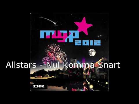[HQ] Allstars - Nul Komma Snart (MGP 2012)