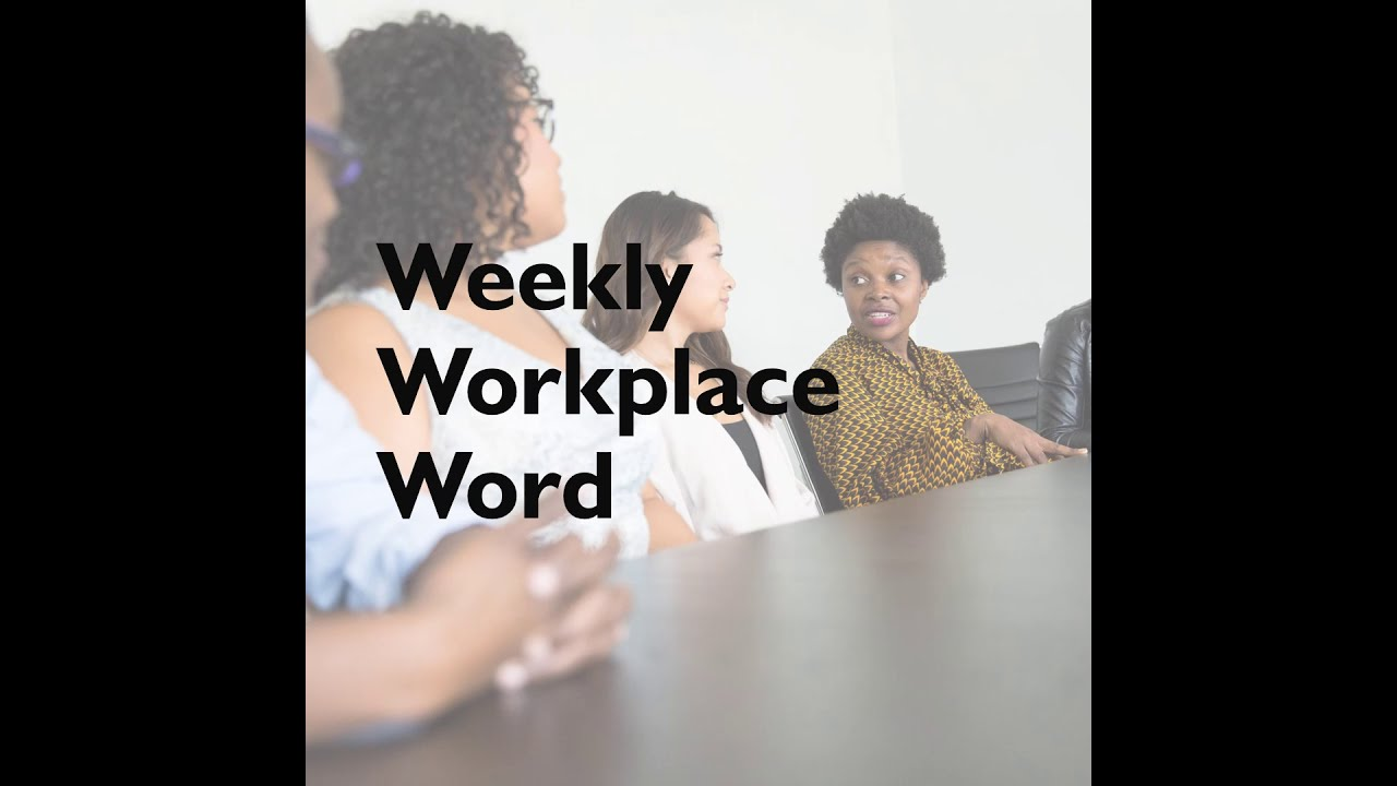 Her | Weekly Workplace Word
