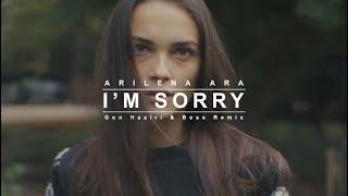 Arilena Ara - I'm Sorry (Gon Haziri & Bess Remix) ( Extended Version ) [ Video Edit ]