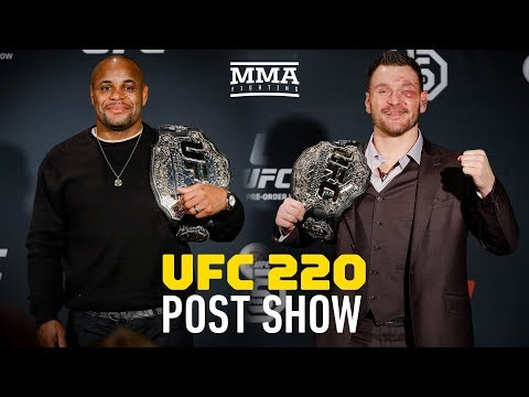 UFC 220 Post-Fight Show - MMA Fighting