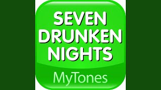 Seven Drunken Nights Irish Ringtone (St Patricks Day)
