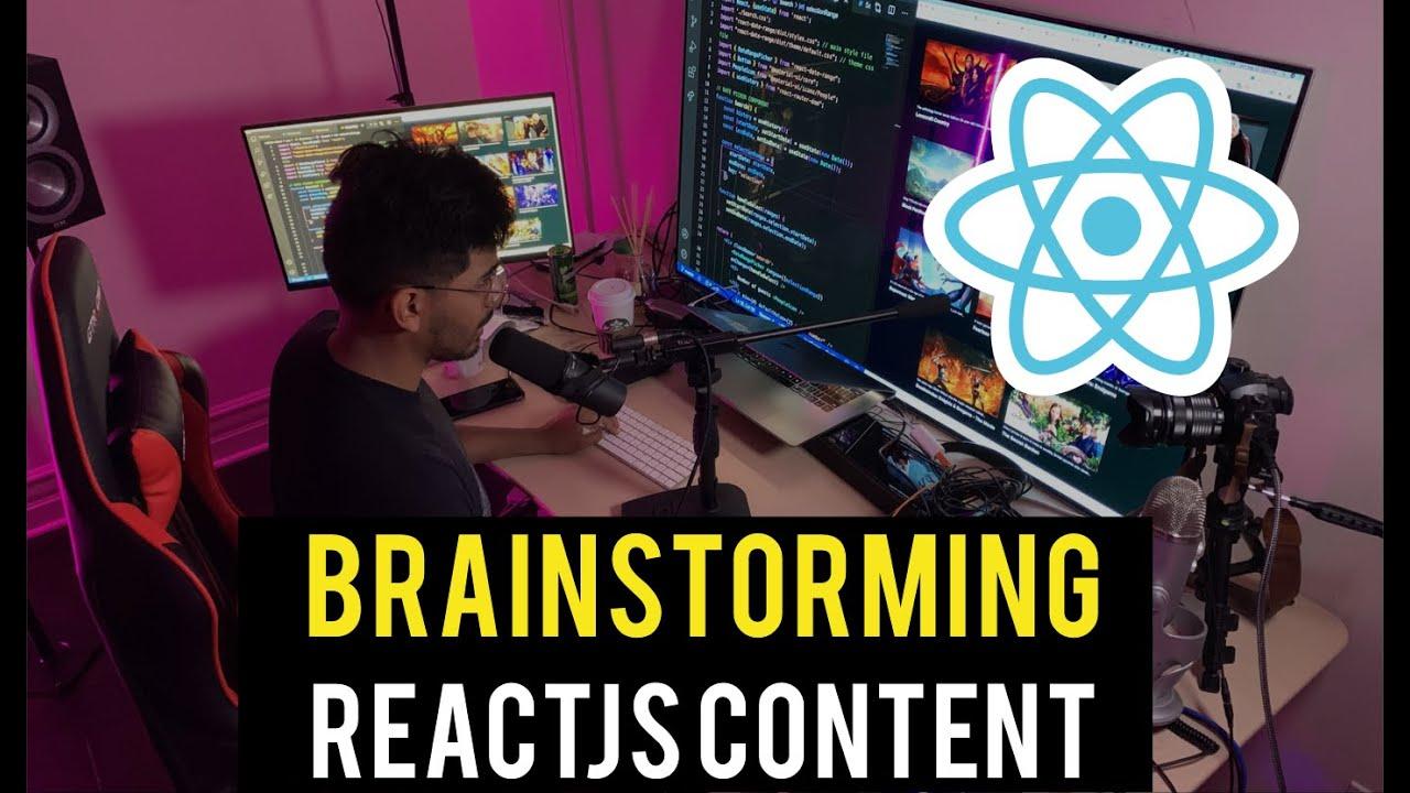 React JS Content Ideas (Let's Brainstorm Together!)