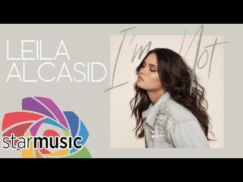 Leila Alcasid - I'm Not (Audio) 🎵