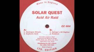 Solar Quest Acid Air Raid Euphoric Acid