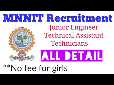 MNNIT Recruitment - Junior Engineer // Technicians // Technical Assistant