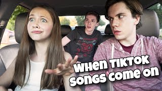 When Tik Tok Songs Come On *In Front of Your Friends*