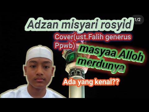 terbaik!!!adzan-misyari-ust-falih-generus-ppwb