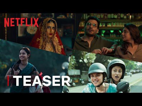 Ajeeb Daastaans | Official Teaser | Netflix India