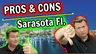 Pros and Cons of Living in Sarasota Florida