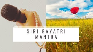 Siri Gayatri Mantra