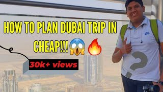 How to plan DUBAI'S CHEAPEST TRIP in BUDGET ЁЯФеЁЯШ▒ЁЯФе| TRAVEL GUIDE & TIP'S in hindi ЁЯШНЁЯШО