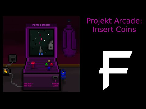 NOW OUT! Projekt Arcade: Insert Coins || Metal Fortress