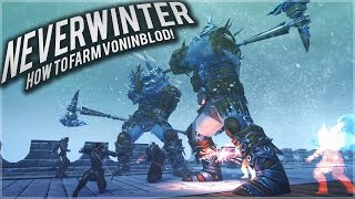 neverwinter how to farm voninblod fast 30k an hour