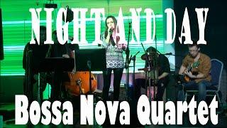 Bossa Nova Quartet - Night and Day