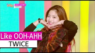 Gambar cover [HOT] TWICE - Like OOH-AHH, 트와이스 - OOH-AHH하게, Show Music core 20151107
