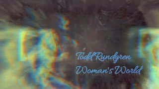 Watch Todd Rundgren Womans World video