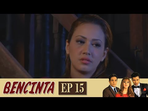 Bencinta | Episod 15