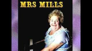 Mrs. Mills -  MEDLEY: When You