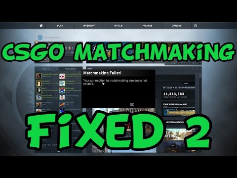 how to fix csgo not connected to matchmaking servers