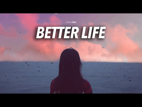 Fearless Soul – Better Life