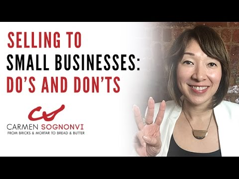 selling-to-small-businesses:-do's-and-don'ts-|-carmen-sognonvi