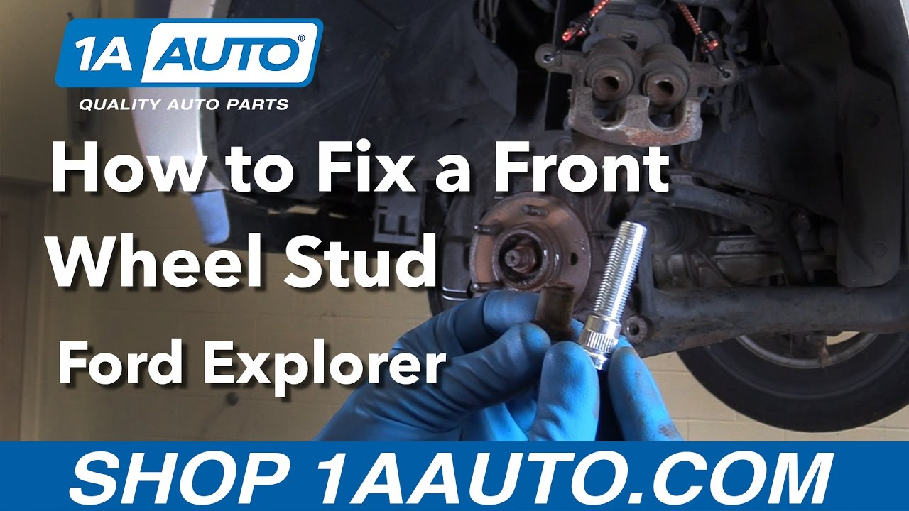 How to fix a front wheel stud 2006 ford explorer buy quality auto parts at 1aauto com