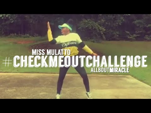 Miss Mulatto - Check Me Out Challenge