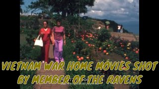 VIETNAM WAR HOME MOVIES SHOT BY MEMBER OF THE RAVENS 74972
