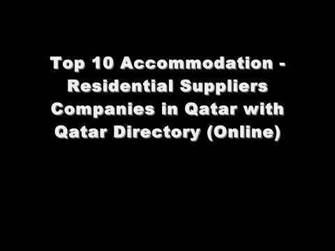 Top 10 Accommodation - Residential  Supplies Companies in Doha, Qatar