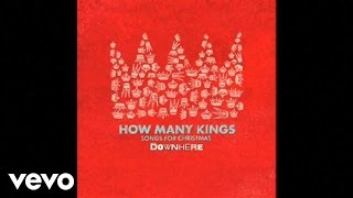 Downhere How Many Kings Slideshow With Lyrics