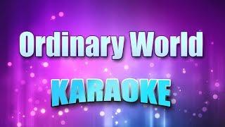 Duran Duran - Ordinary World (Karaoke version with Lyrics)
