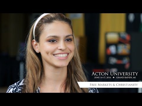 Free Markets & Christianity - Acton University In Grand Rapids, MI