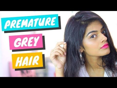 How I Get Rid Of My Premature Grey Hair | Dhwani Bhatt
