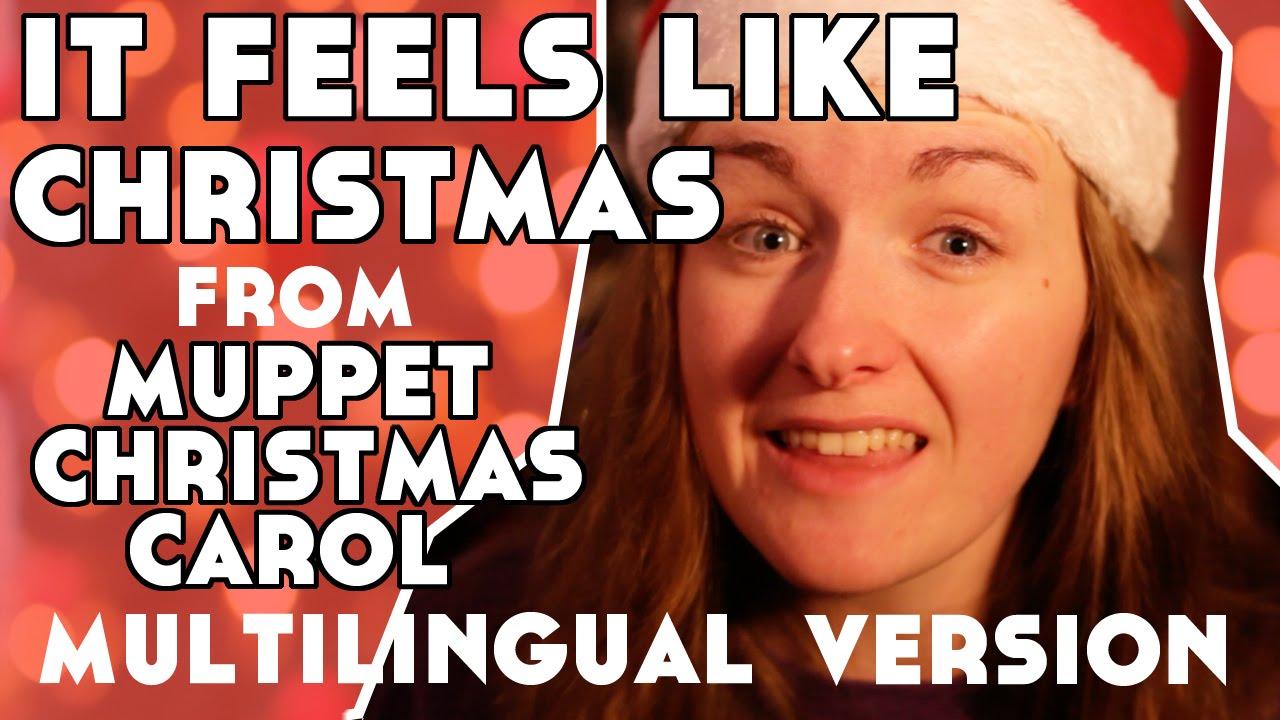 It Feels Like Christmas - Muppet Christmas Carol (Multilingual Version!)║Lindsay Does Languages
