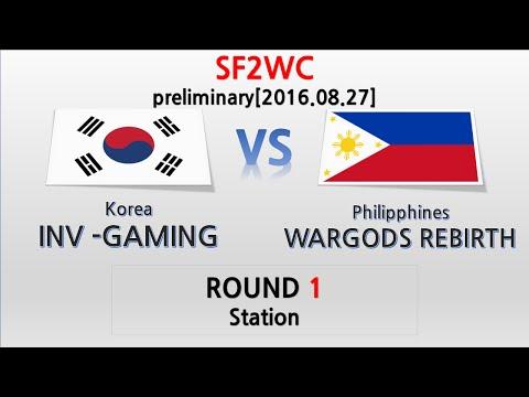 [SF2WC preliminary] INV-GAMING(Korea) VS WARGODS REBIRTH(Philippines) 1 - Station [2016.08.27]