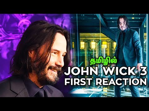 John Wick 3 First REACTIONS Released Tamil Explained