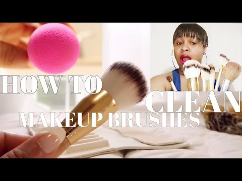 How To Clean Makeup Brushes | Thoroughly Clean