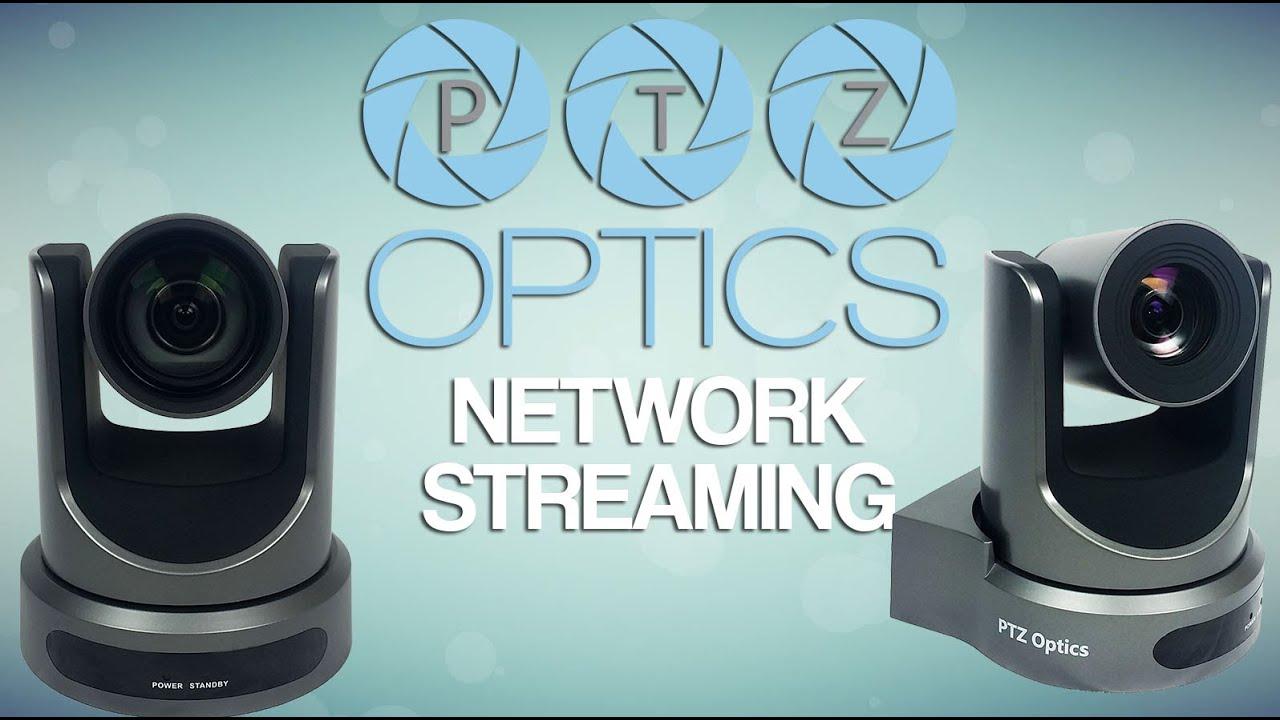 PTZOptics Network Streaming (RTSP/RTMP/H 264)