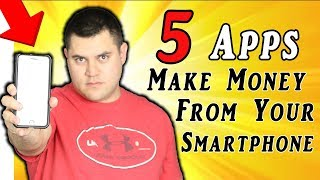 5 Apps To Make Money From Your Smartphone