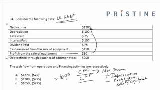 (Calculating Cash Flow from Operations & Financing activities, CFO, CFF)