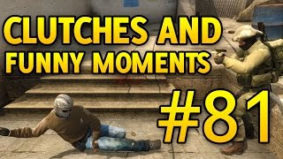 CS GO Funny Moments and Clutches #81 CSGO