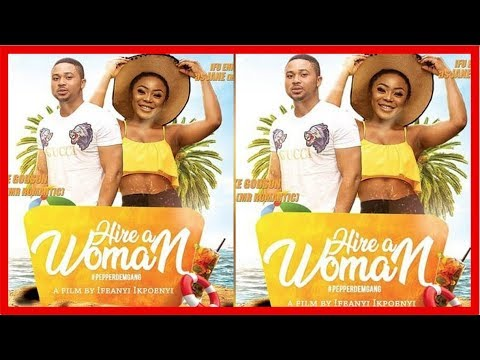 Download HIRE A WOMAN | CHINNYLOVE EZE | NIGERIAN MOVIE REVIEW