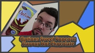 Options Sweet Popcorn Hot Chocolate Review