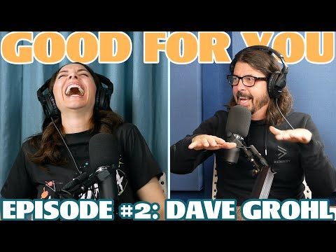 Ep #2: DAVE GROHL | Good For You Podcast with Whitney Cummings