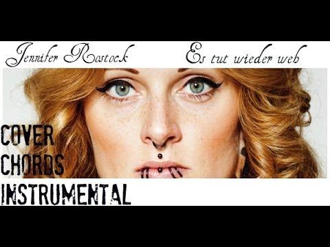 Jennifer Rostock - Es tut wieder weh (COVER ) (CHORDS) (INSTRUMENTAL)