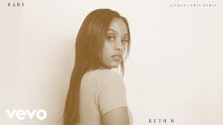 Ruth B. - Rare (Jaydon Lewis Remix - Official Audio)