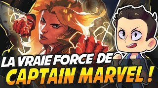 LA VRAIE FORCE DE CAPTAIN MARVEL