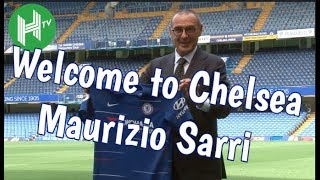 Chelsea unveil Maurizio Sarri as new manager