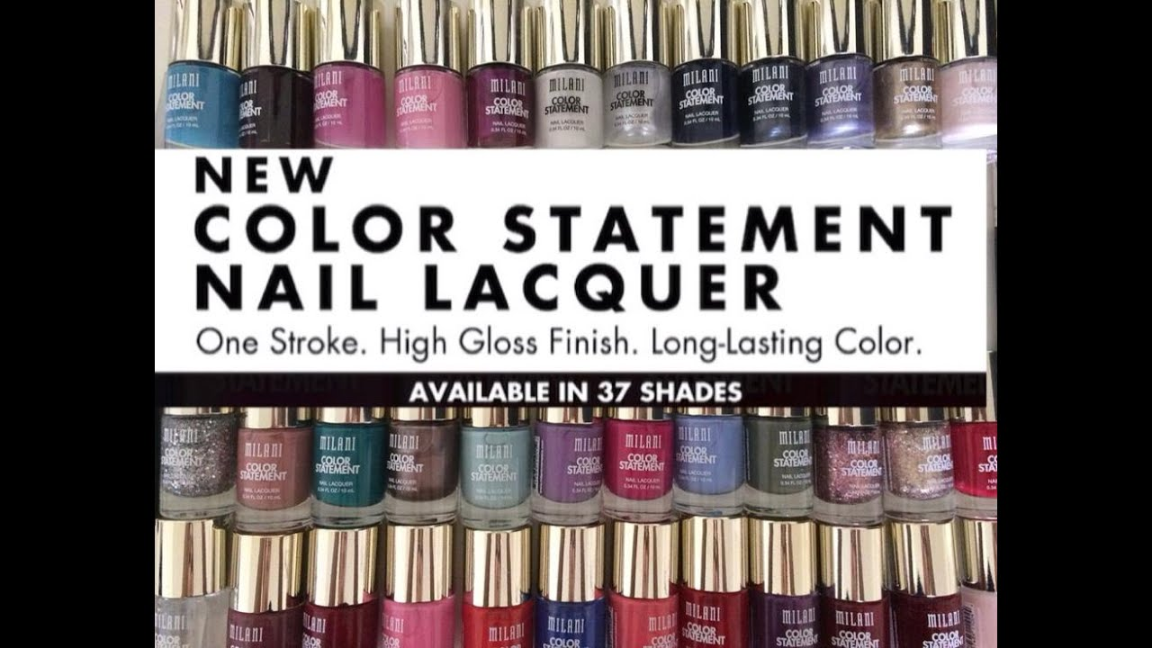 MILANI COLOR STATEMENT NAIL LACQUER - YouTube