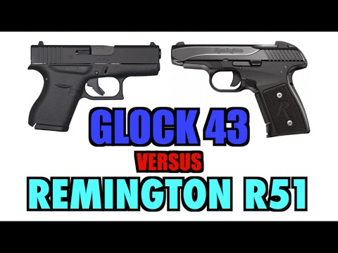 Glock 43 vs. Remington R51